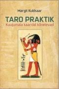 """Raamat: """"Taro Praktik – Kuujumala kaardid kõnelevad"""""""